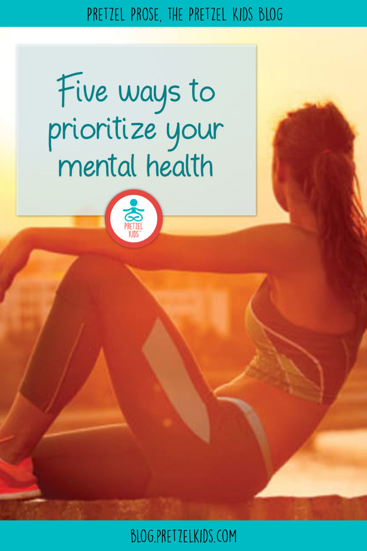 Five Ways to Prioritize Your Mental Health